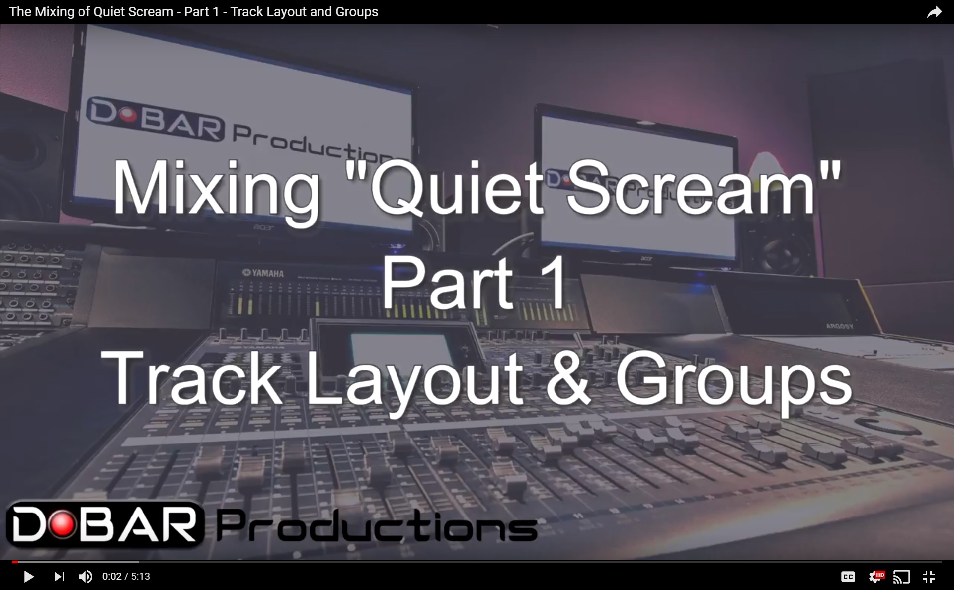 The Mixing of Quiet Scream - Part 1 - Track Layout and Groups